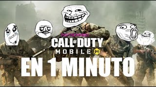 CALL OF DUTY MOBILE EN 1 MINUTO