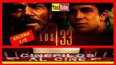 TRAILER LOS 33 ESPAÑOL ESPAÑA - YouTube