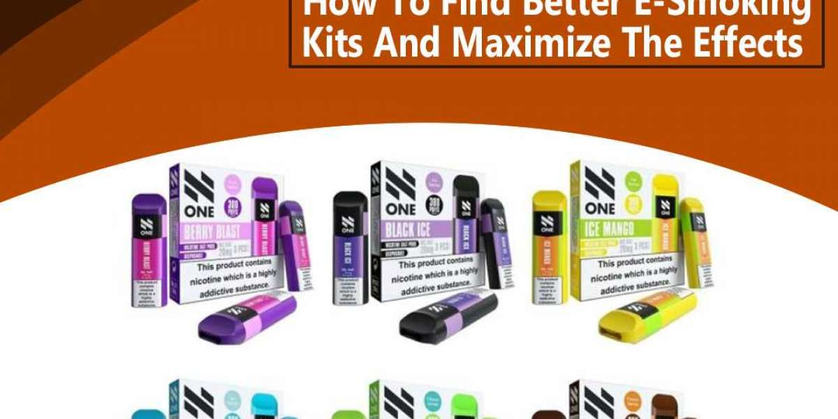 How To Find Better E-Smoking Kits And Maximize The Effects
